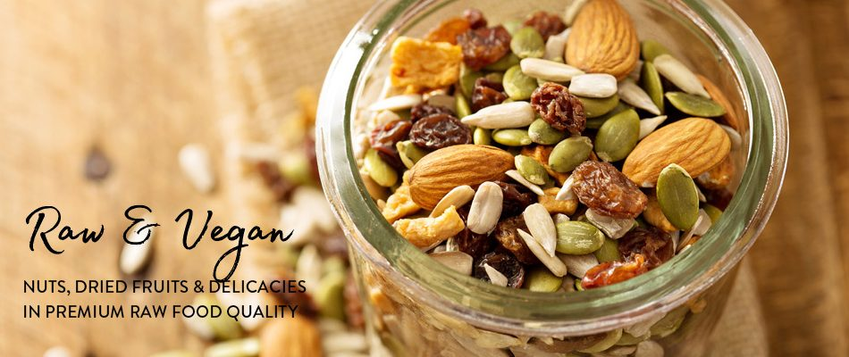 raw and vegn nuts, dried fruits and delicacies in premium raw food quality